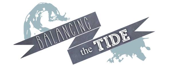 Balancing the Tide